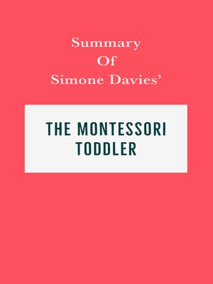 cover image of Summary of Simone Davies' the Montessori Toddler