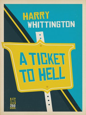 cover image of A Ticket to Hell