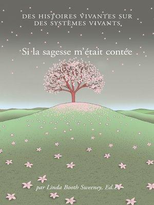 cover image of Si la sagesse m'était contée