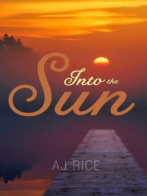cover image of Into the Sun