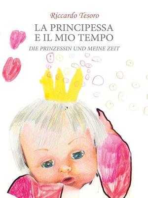 cover image of Die prinzessin und meine zeit