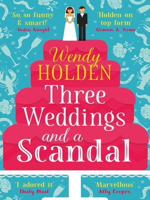 cover image of Three Weddings and a Scandal
