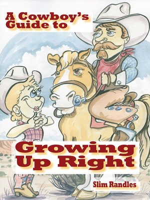 cover image of A Cowboy's Guide to Growing Up Right