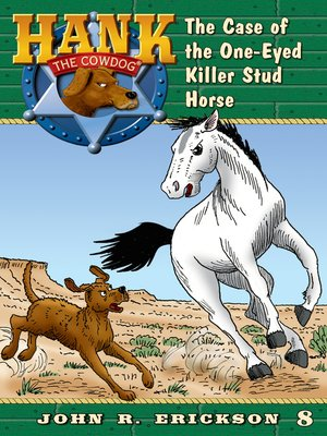 cover image of The Case of the One-Eyed Killer Stud Horse