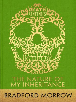 cover image of The Nature of My Inheritance