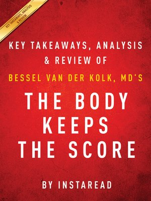 cover image of The Body Keeps the Score