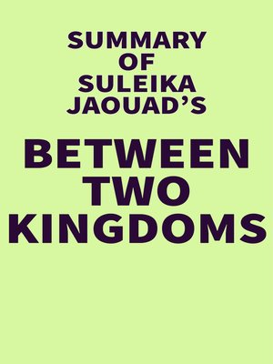 cover image of Summary of Suleika Jaouad's Between Two Kingdoms