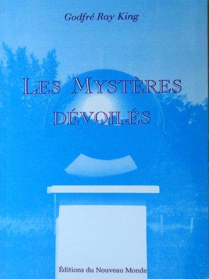 cover image of Les Mystères dévoilés