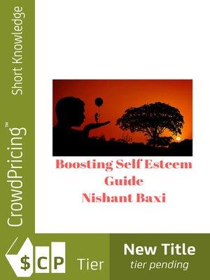 cover image of Boosting Self Esteem Guide