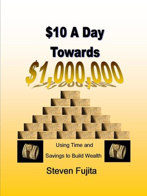 cover image of $10 a Day Towards $1,000,000