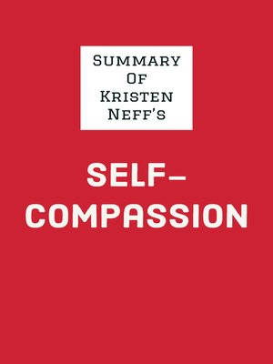 cover image of Summary of Kristen Neff's Self-Compassion