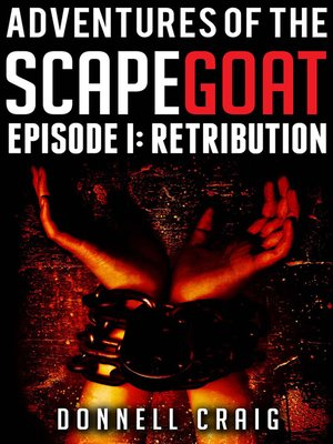 cover image of Adventures of the ScapeGoat Episode 1