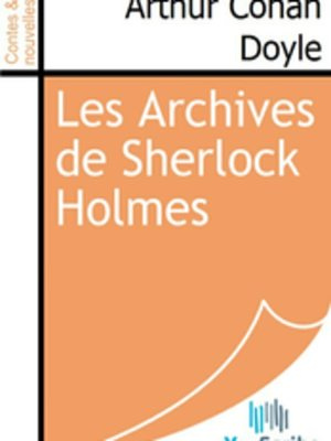 cover image of Les Archives de Sherlock Holmes