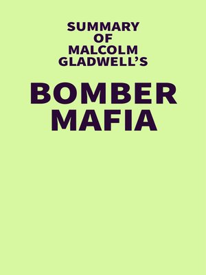 cover image of Summary of Malcolm Gladwell's Bomber Mafia
