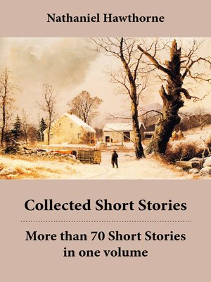 cover image of Collected Short Stories, More than 70 Short Stories in One Volume