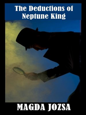 cover image of The Deductions of Neptune King