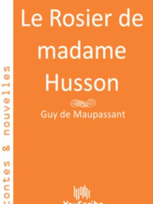 cover image of Le Rosier de madame Husson