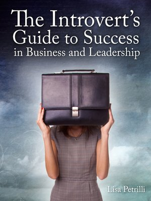 cover image of The Introvert's Guide to Success in Business and Leadership