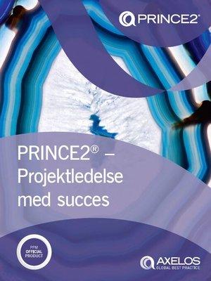cover image of PRINCE2® – Projektledelse med succes