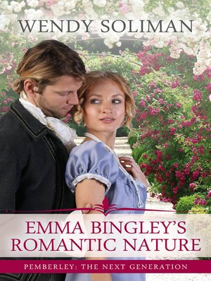 cover image of Emma Bingley's Romantic Nature