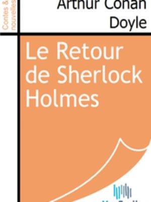 cover image of Le Retour de Sherlock Holmes