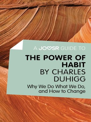 cover image of A Joosr Guide to... the Power of Habit by Charles Duhigg