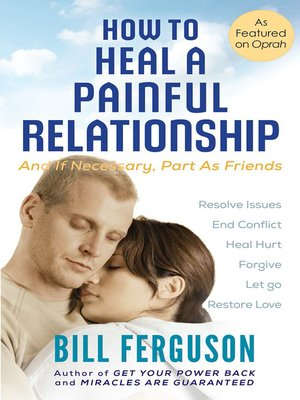 cover image of How to Heal a Painful Relationship