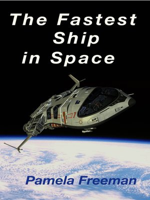 cover image of The Fastest Ship in Space
