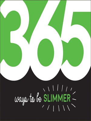 cover image of 365 Ways to Be Slimmer