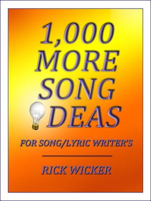 cover image of 1,000 More Song Ideas for Song/Lyric Writer's