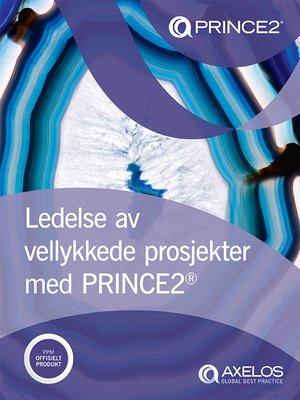 cover image of Ledelse av vellykkede prosjekter med PRINCE2®
