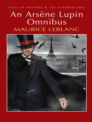 cover image of An Arsène Lupin Omnibus