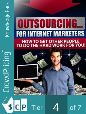 cover image of Outsourcing For Internet Marketers