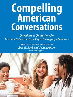cover image of Compelling American Conversations
