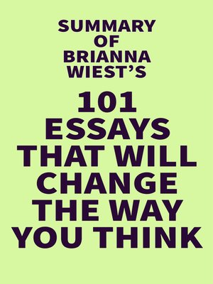 cover image of Summary of Brianna Wiest's 101 Essays That Will Change the Way You Think