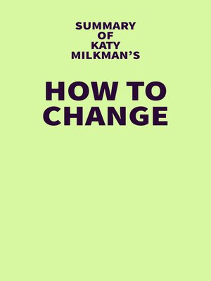 cover image of Summary of Katy Milkman's How to Change