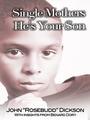 cover image of Single Mothers He's Your Son