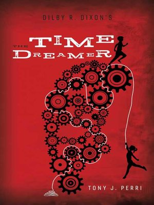 cover image of Dilby R. Dixon's the Time Dreamer
