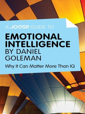 cover image of A Joosr Guide to... Emotional Intelligence by Daniel Goleman