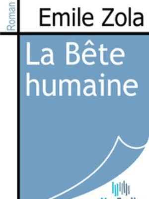 cover image of La Bête humaine