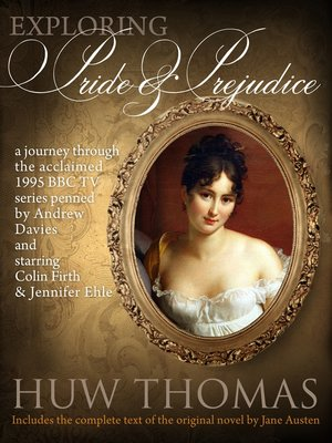cover image of Exploring Pride and Prejudice (Includes Jane Austen's Original Novel)