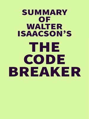 cover image of Summary of Walter Isaacson's the Code Breaker