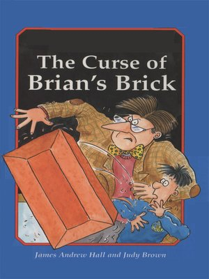 cover image of The Curse of Brian's Brick