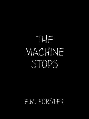 cover image of The Machine Stops
