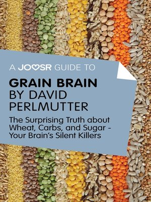 cover image of A Joosr Guide to... Grain Brain by David Perlmutter