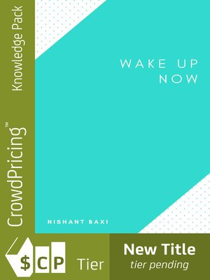 cover image of Wake Up Now