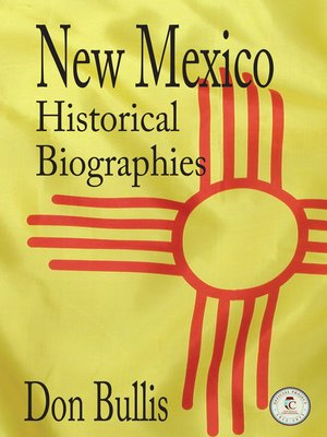 cover image of New Mexico Historical Biographies