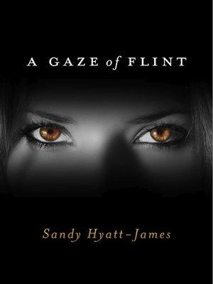 cover image of A Gaze of Flint