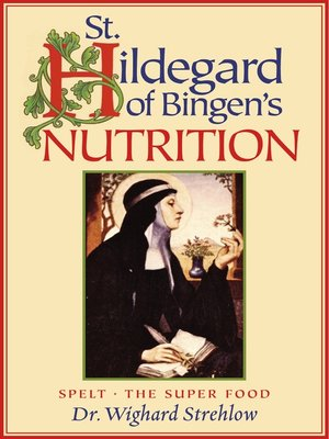 cover image of St. Hildegard of Bingen's Nutrition