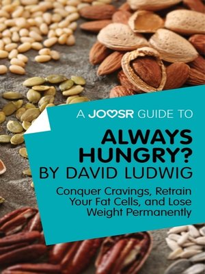 cover image of A Joosr Guide to... Always Hungry? by David Ludwig